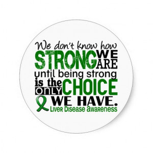 Liver Disease How Strong We Are Classic Round Sticker
