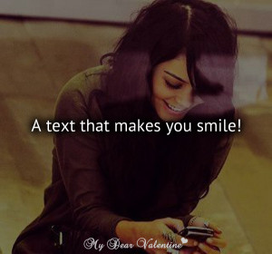smile a text that makes you smile