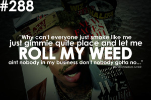 Wiz Khalifa Quotes About Weed
