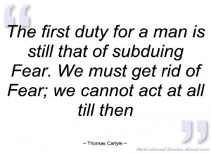 the first duty for a man is still that of thomas carlyle