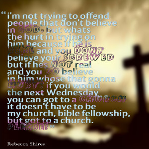 Quotes Picture: i'm not trying to offend people that don't believe in ...
