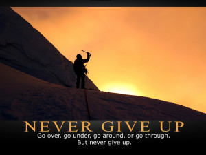 Never Give Up Motivational wallpaper : Quote on Never Give Up