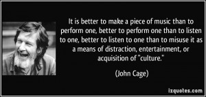More John Cage Quotes