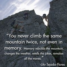 We found this quote by Lito Tejada-Flores to be very true. No matter ...