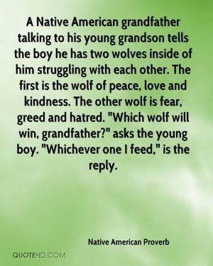 native-american-proverb-quote-a-native-american-grandfather-talking ...