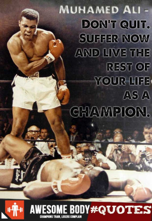 Muhamed Ali Quote | Don t Quit | Awesome motivation quotes