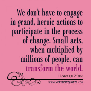 Transforming the world quotes, action quotes