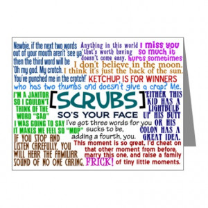 ... Gifts > Dr.Cox Note Cards > Funny Scrubs Quotes Note Cards (Pk of 20