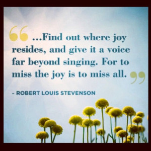 Find out where joy resides, and give it a voice far beyond singing ...