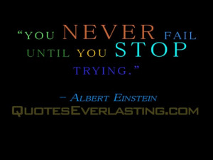 Never Stop Trying Quotes...