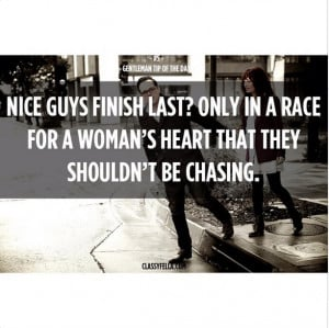 Nice Guys Finish Last Quotes