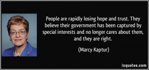 People are rapidly losing hope and trust. They believe their ...