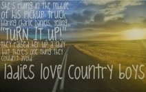 Ladies Love Country Boys Quotes