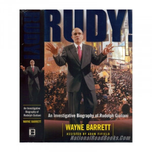 2000, Rudy!, An Investigative Biography of Rudy Giuliani