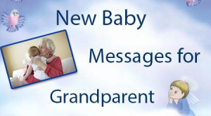New Baby Messages for Grandparents