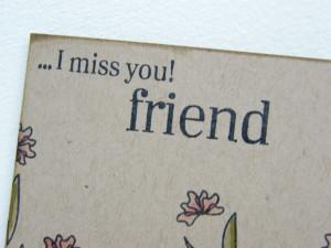 friend, miss you my friend, i will miss you friend, miss you friends ...
