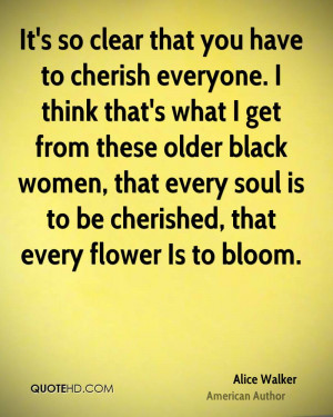 It's so clear that you have to cherish everyone. I think that's what I ...