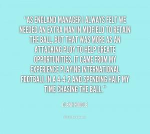 quote Glenn Hoddle as england manager i always felt we 235920 png