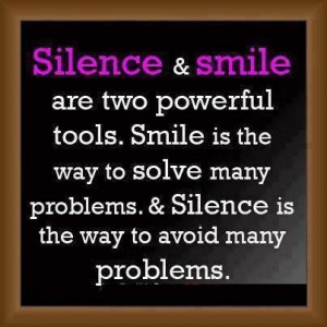 quotes silence & smile are two powerful tools ~ inspirational quotes ...