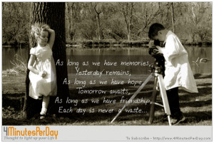 As long as we have memories