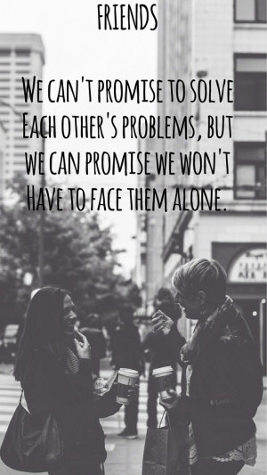 quotes #life I have great friends...wish we were closer!!! We ...