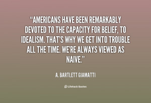 quote-A.-Bartlett-Giamatti-americans-have-been-remarkably-devoted-to ...