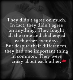 They were crazy about each other. ~ Nicholas Sparks love quotes More