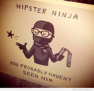Funny Pictures | clever cartoons | Ninja hipster