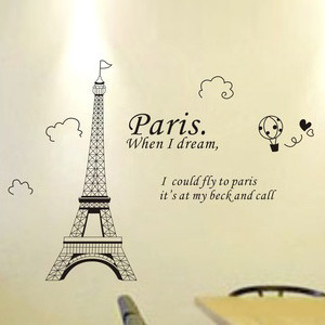 Home » Great Eiffel Tower and Quotes Decor Art Wall Sticker