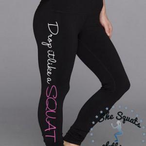 Drop it like a Squat. Workout leggings. Fitness Capri. Gym Pant. Cross ...