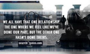 We all have that one relationship. The one where we feel like we've ...
