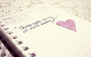 ... Picture Quotes » Waiting » Things worth having are worth waiting for