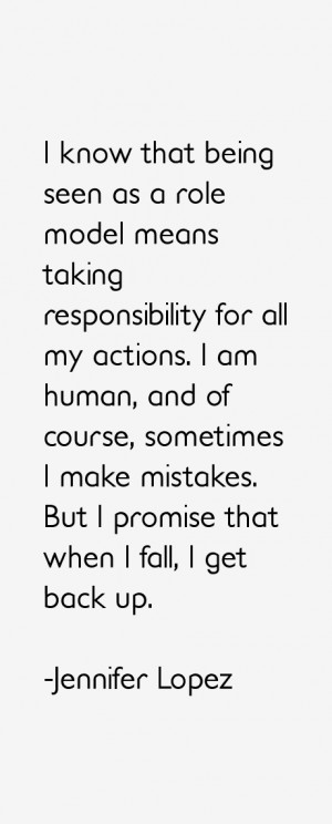 know that being seen as a role model means taking responsibility for ...
