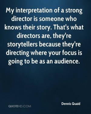 Dennis Quaid Quotes