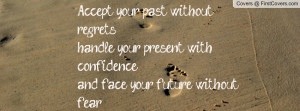 accept_your_past-122460.jpg?i