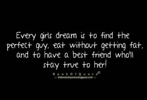 Every girls dream...