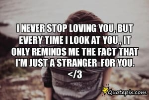 Never Stop Loving You Quotes