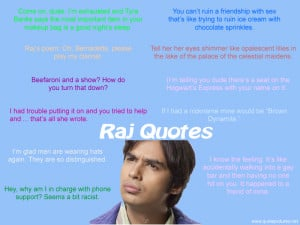Raj Quotes – The Big Bang Theory