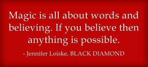 Today, I want to share some witchcraft quotes. One is from a movie ...