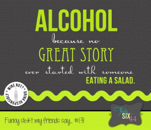 Girls Night Out Quotes And Sayings: Just Say NO To Salads Quote In ...