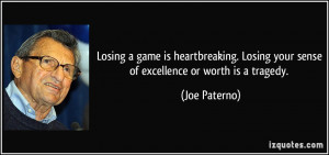 quote-losing-a-game-is-heartbreaking-losing-your-sense-of-excellence ...
