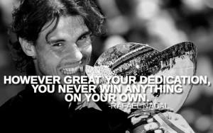 rafael nadal quotes life