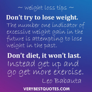 try to lose weight. The number one indicator of excessive weight ...