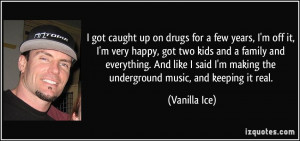 More Vanilla Ice Quotes