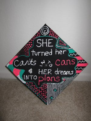 Graduation Cap Decoration Quotes Diy graduation caps