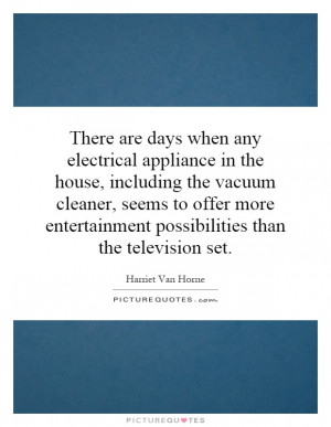 Television Quotes Harriet Van Horne Quotes