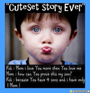 Cute Story Quotes Cutest story ever.