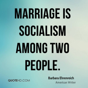 Barbara Ehrenreich Marriage Quotes