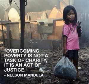 Quote on Poverty and Injustice by Nelson Mandela