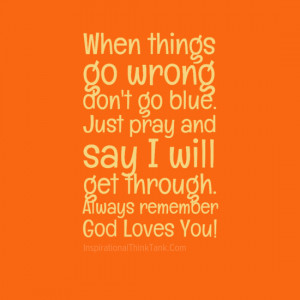 When things go wrong don't go blue.